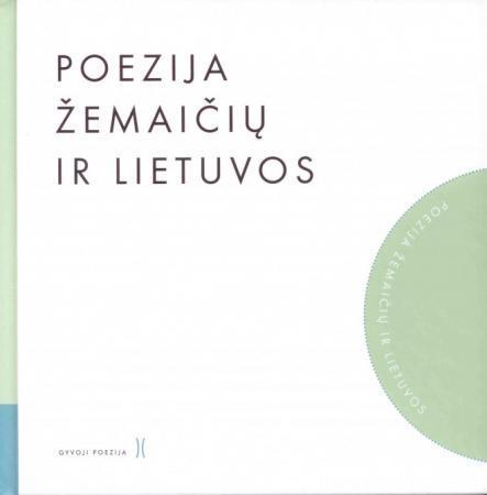 Poezija Žemaičių ir Lietuvos (su CD) (serija