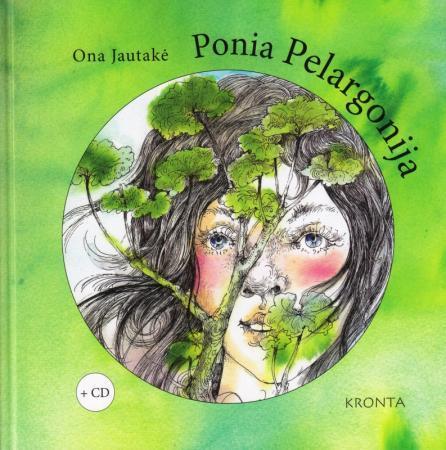 Ponia Pelargonija (su CD) | Ona Jautakė