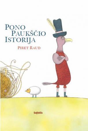 Pono Paukščio istorija   Piret Raud