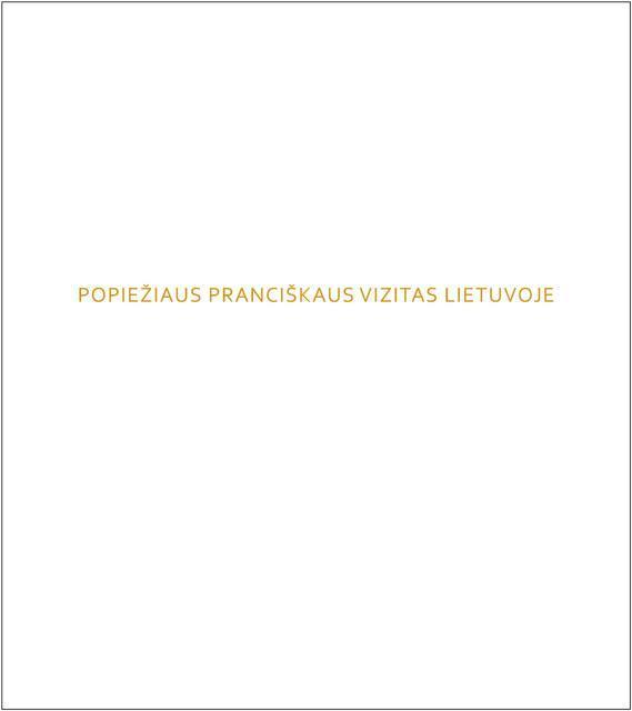 Popiežiaus Pranciškaus vizitas Lietuvoje. Nuotraukų albumas  