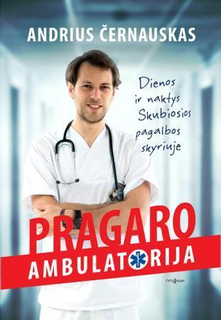 Pragaro ambulatorija | Andrius Černauskas