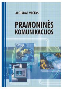 Pramoninės komunikacijos   Algirdas Večkys