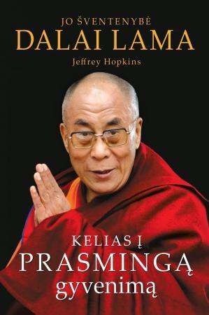 Kelias į prasmingą gyvenimą   Dalai Lama, Jeffrey Hopkins