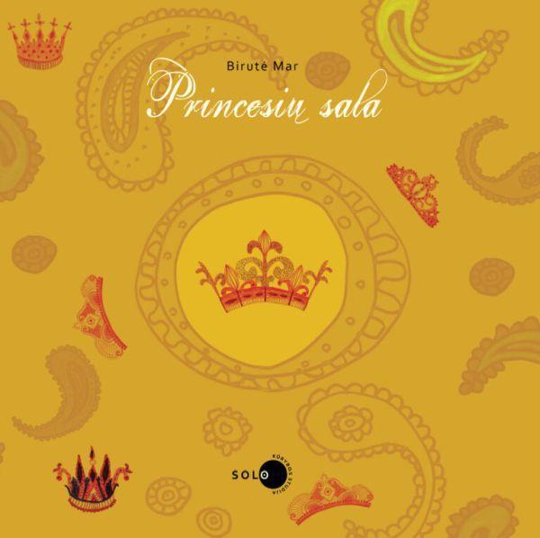 Princesių sala | Birutė Mar