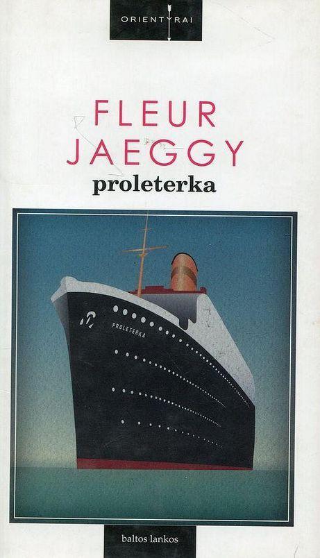 Proleterka | Fleur Jaeggy