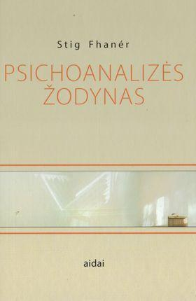 Psichoanalizės žodynas | Stig Fhaner