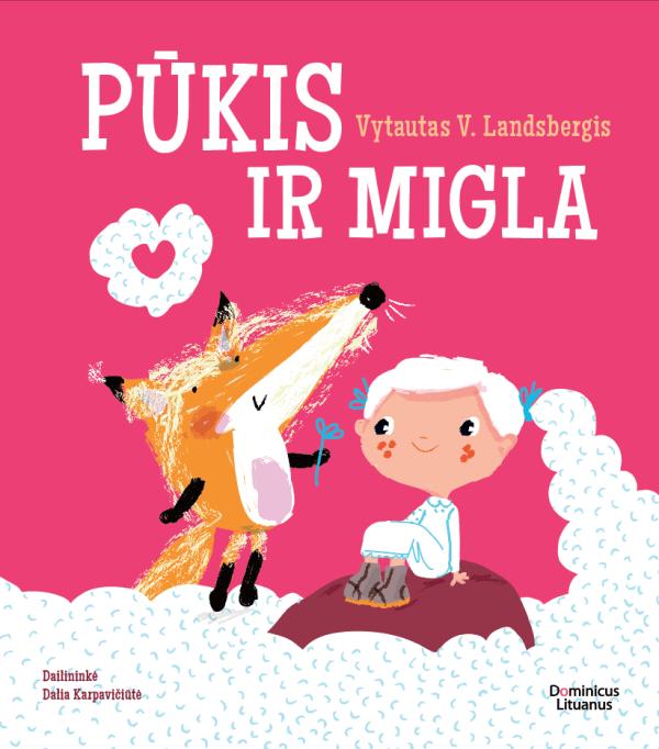 Pūkis ir migla   Vytautas V. Landsbergis
