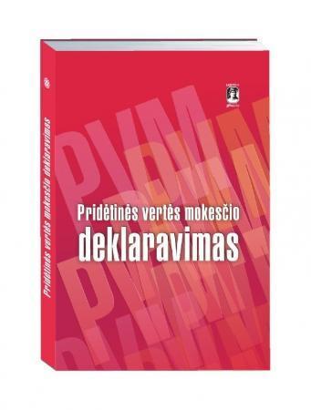 Pridėtinės vertės mokesčio deklaravimas | Parengė Rūta Zaikauskienė