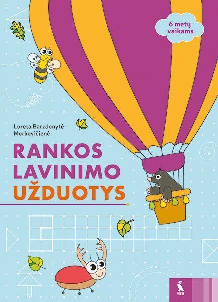 Rankos lavinimo užduotys 6 metų vaikams | Loreta Barzdonytė-Morkevičienė