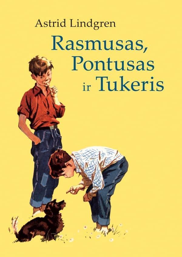 Rasmusas, Pontusas ir Tukeris | Astrid Lindgren