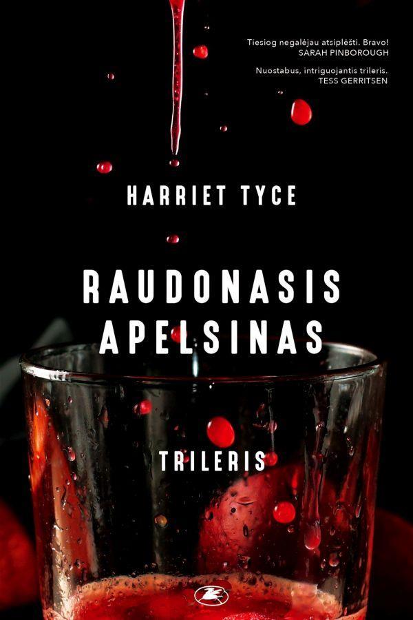 Raudonasis apelsinas | Harriet Tyce