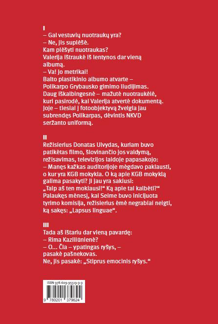 Raudonoji Dalia. Nuslėptieji Dalios Grybauskaitės biografijos puslapiai | Rūta Janutienė