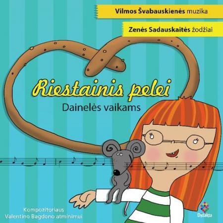 Riestainis pelei. Dainelės vaikams | Vilma Švabauskienė, Zenė Sadauskaitė