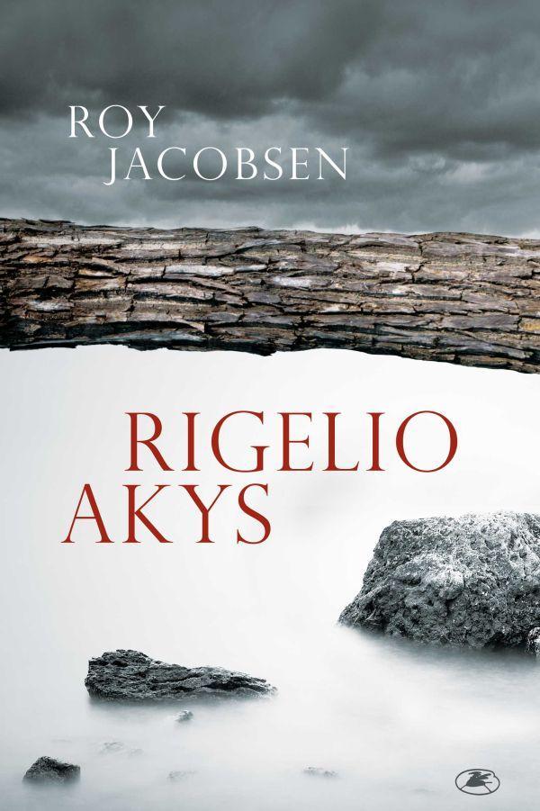Rigelio akys | Roy Jacobsen