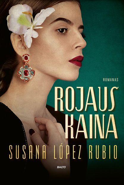 Rojaus kaina | Susana López Rubio