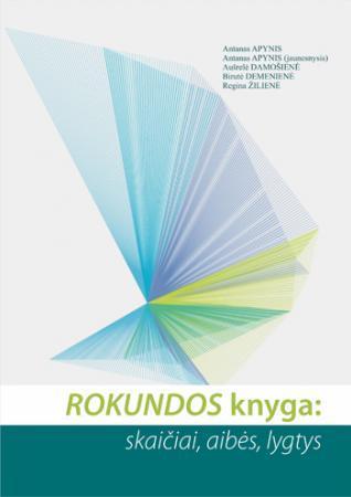 Rokundos knyga: skaičiai, aibės, lygtys | A. Apynis, A. Apynis (jaunesnysis), A. Damošienė ir kt.
