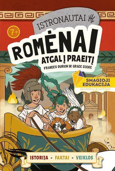 Istronautai. Romėnai: atgal į praeitį | France Durkin