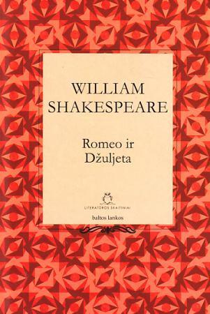 Romeo ir Džuljeta (Literatūros skaitiniai 2)   Viljamas Šekspyras (William Shakespeare)