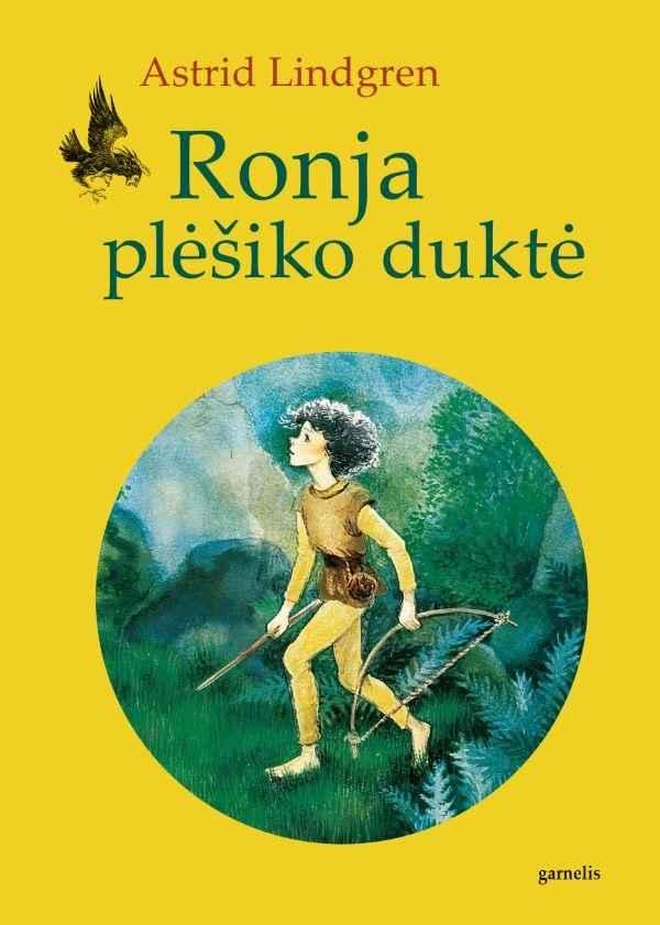 Ronja plėšiko duktė | Astrid Lindgren