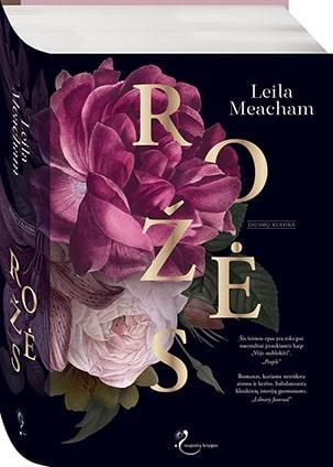 Rožės   Leila Meachem