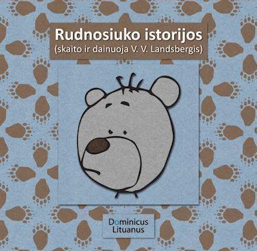 Rudnosiuko istorijos (CD) | Vytautas V. Landsbergis