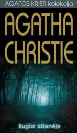 Rugiai kišenėje | Agatha Christie