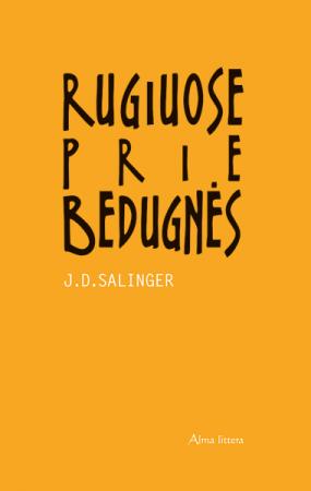 Rugiuose prie bedugnės   Dž. D. Selindžeris (J. D. Salinger)