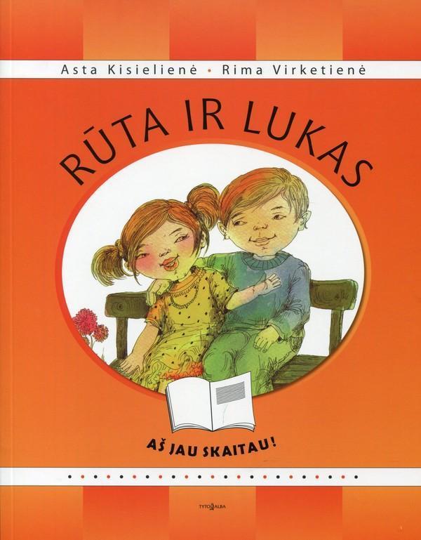 Aš jau skaitau. Rūta ir Lukas | Asta Kisielienė, Rima Virketienė