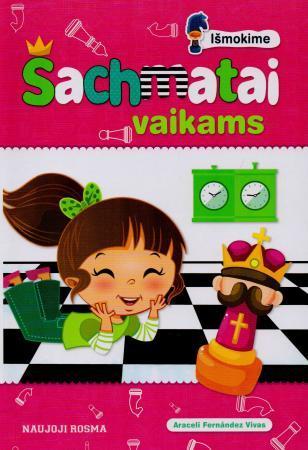 Šachmatai vaikams | Araceli Fernandez Vivas