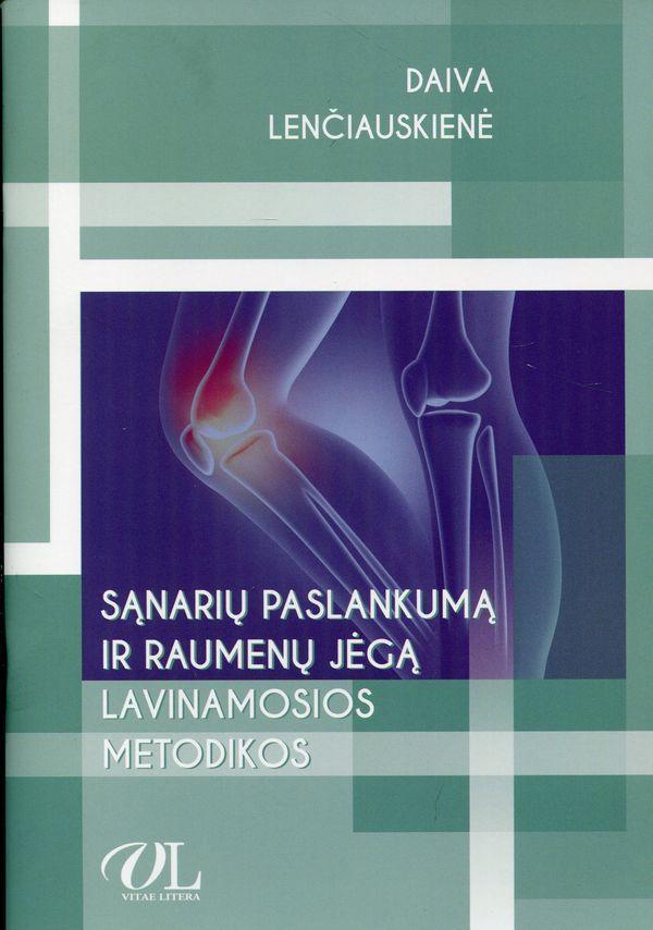 Sąnarių paslankumą ir raumenų jėgą lavinamosios metodikos | Daiva Lenčiauskienė
