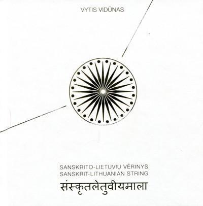 Sanskrito-lietuvių vėrinys | Vytis Vydūnas