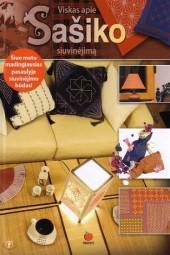 Viskas apie Sašiko siuvinėjimą | Olga Gruzinceva