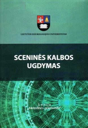 Sceninės kalbos ugdymas | Parengė Sonata Visockaitė