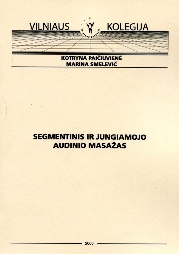 Segmentinis ir jungiamojo audinio masažas   K. Paičiuvienė, M. Smelevič
