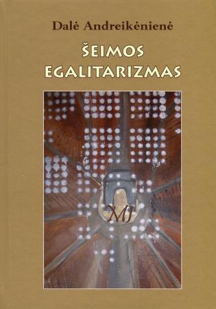 Šeimos egalitarizmas | Dalė Andreikėnienė