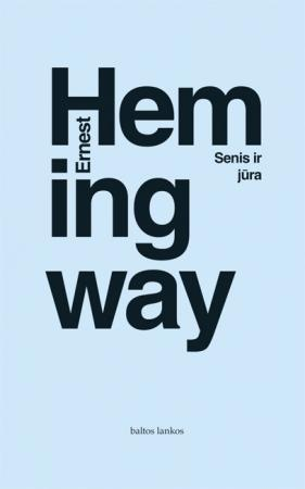 Senis ir jūra | Ernest Hemingway