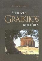 Senovės Graikijos kultūra | Dalia Dilytė