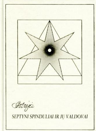 Astrėja. Septyni spinduliai ir jų valdovai (2 leidimas) | Audronė Ilgevičienė - Astrėja