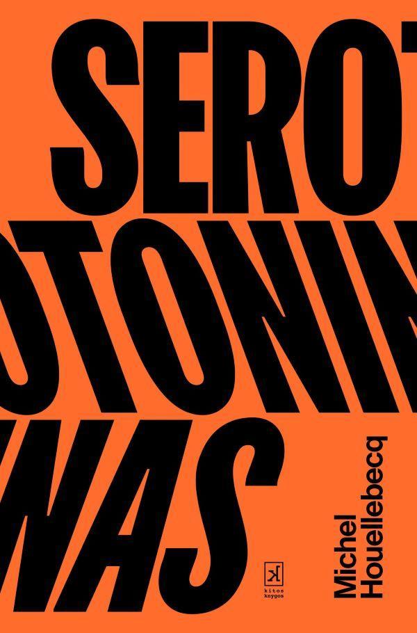 Serotoninas | Michel Houellebecq