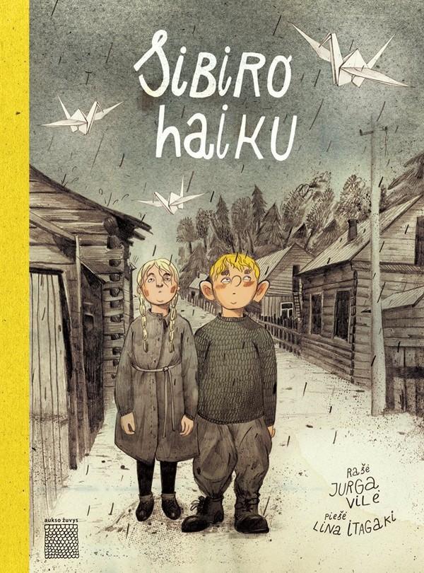 Sibiro haiku | Jurga Vilė, Lina Itagaki