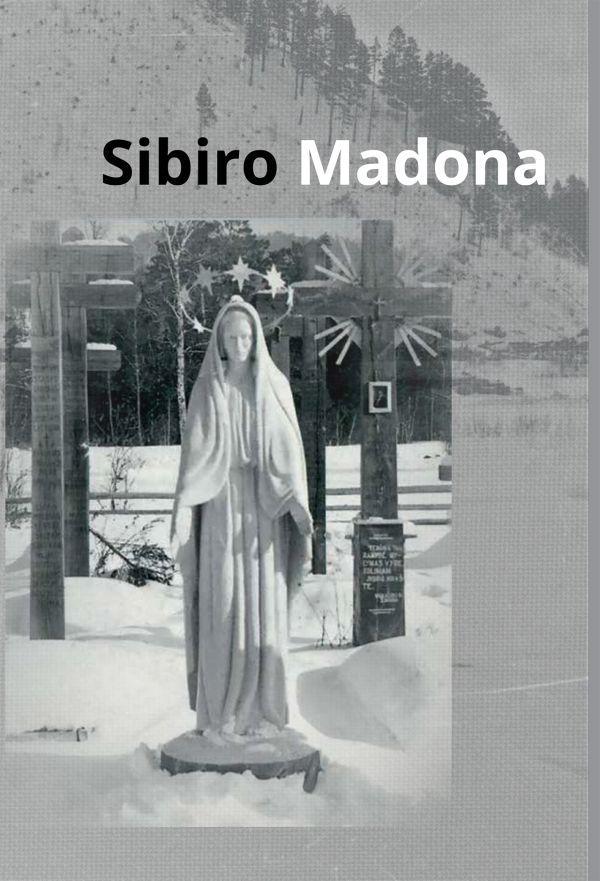 Sibiro Madona | Birutė Panumienė