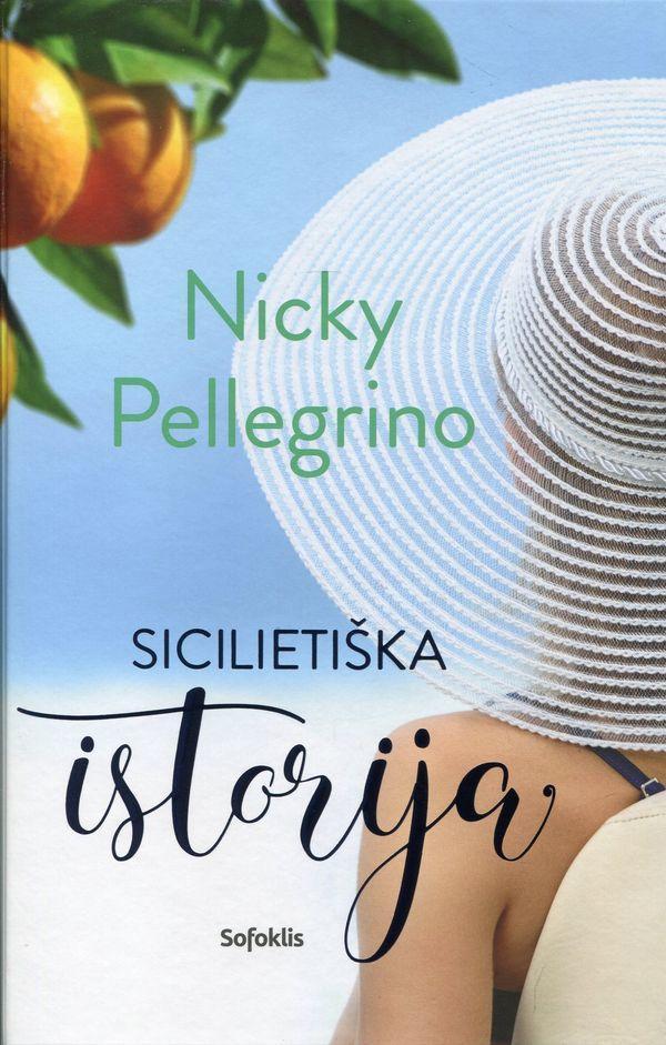 Sicilietiška istorija   Nicky Pellegrino