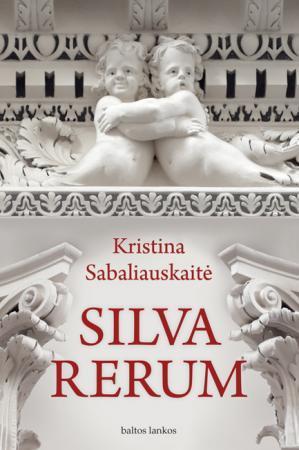 Silva Rerum I | Kristina Sabaliauskaitė