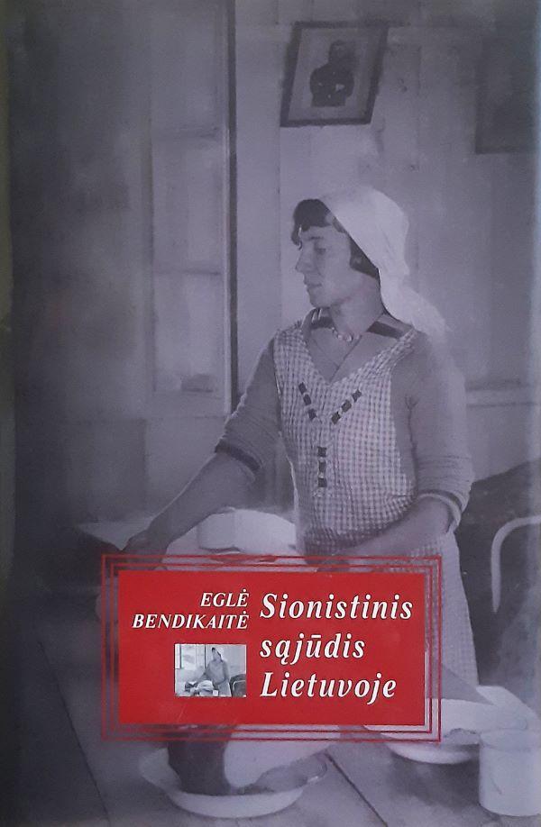 Sionistinis sąjūdis Lietuvoje | E. Bendikaitė