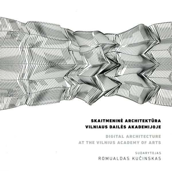 Skaitmeninė architektūra VDA = Digital architecture at the VAA | Romualdas Kučinskas