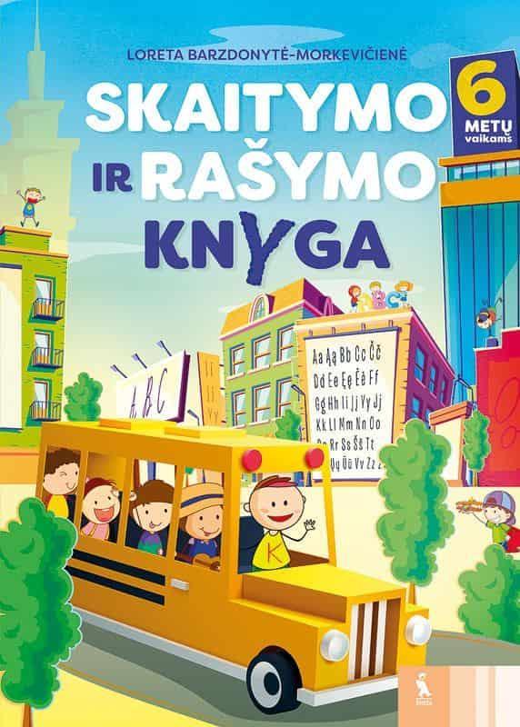Skaitymo ir rašymo knyga 6 metų vaikams   Loreta Barzdonytė-Morkevičienė