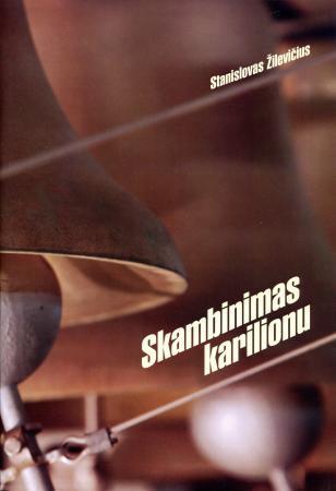 Skambinimas karilionu (natos) | Stanislovas Žilevičius