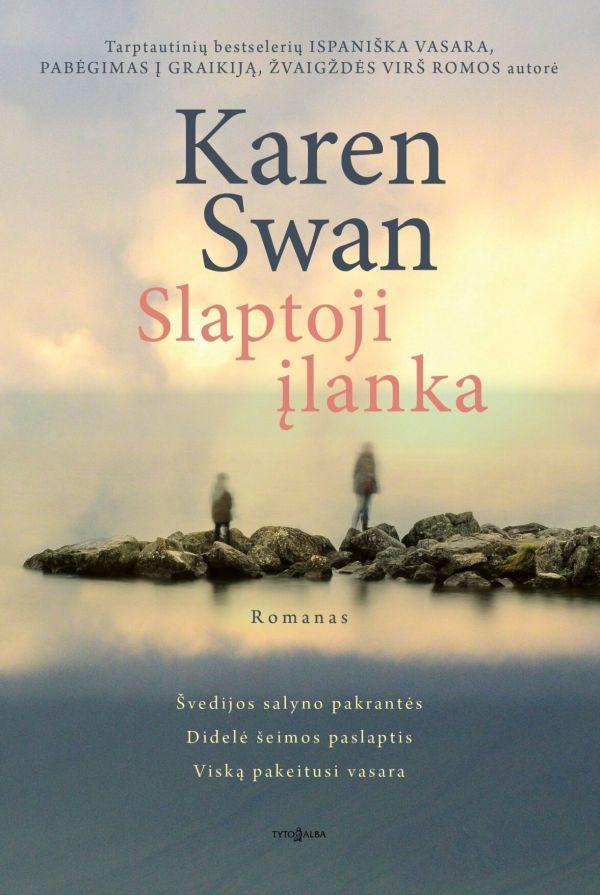 Slaptoji įlanka | Karen Swan