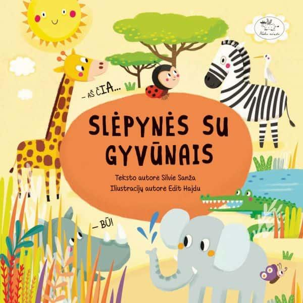 Slėpynės su gyvūnais | Edit Sliacka, Silvie Sanža