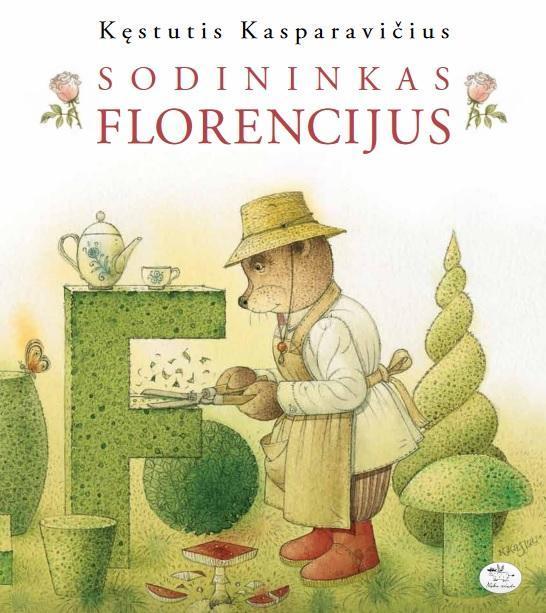 Sodininkas Florencijus (2-as leidimas) | Kęstutis Kasparavičius